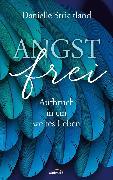 Cover-Bild zu Angstfrei (eBook) von Strickland, Danielle