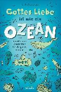 Cover-Bild zu Gottes Liebe ist wie ein Ozean (eBook) von Pedersen, Carsten Hjorth