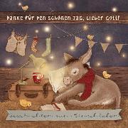 Cover-Bild zu Danke für den schönen Tag, lieber Gott (Audio Download) von Vogt, Fabian