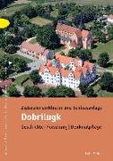 Cover-Bild zu Zisterzienserkloster und Schlossanlage Dobrilugk (eBook) von Drachenberg, Thomas