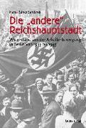 """Cover-Bild zu Die """"andere"""" Reichshauptstadt (eBook) von Sandvoß, Hans-Rainer"""
