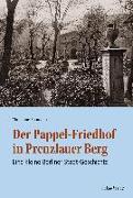 Cover-Bild zu Der Pappel-Friedhof in Prenzlauer Berg (eBook) von Baumann, Christiane