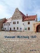 Cover-Bild zu Museum Mühlberg 1547 (eBook) von Dannenberg, Lars-Arne (Hrsg.)