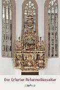 Cover-Bild zu Der Erfurter Reformationsaltar (eBook) von Austel, Thomas M. (Hrsg.)