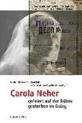 Cover-Bild zu Carola Neher - gefeiert auf der Bühne, gestorben im Gulag (eBook) von Nir-Vered, Bettina (Hrsg.)