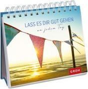 Cover-Bild zu Lass es dir gut gehen von Groh Verlag