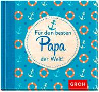 Cover-Bild zu Für den besten Papa der Welt von Groh Verlag