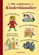 Cover-Bild zu Die schönsten Kinderklassiker von gondolino Kinder- und Abenteuerklassiker (Hrsg.)