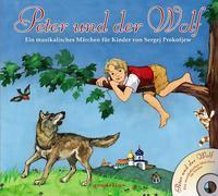 Cover-Bild zu Peter und der Wolf + CD - Ein musikalisches Märchen für Kinder von Sergej Prokofjew von gondolino Musikbilderbücher + CD