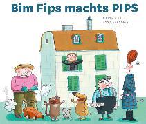 Cover-Bild zu Bim Fips machts PIPS von Pauli, Lorenz