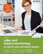 Cover-Bild zu Lohn- und Gehaltsabrechnung 2021 mit DATEV Lohn und Gehalt comfort: Das komplette Lernbuch für Einsteiger (eBook) von Lenz, Günter