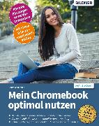 Cover-Bild zu Mein Chromebook optimal nutzen (eBook) von Immler, Christian