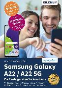 Cover-Bild zu Samsung Galaxy A22 / A22 5G (eBook) von Schmid, Anja