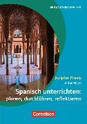 Cover-Bild zu Scriptor Praxis. Spanisch unterrichten: planen, durchführen, reflektieren