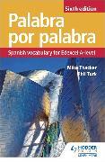 Cover-Bild zu Palabra por Palabra Sixth Edition: Spanish Vocabulary for Edexcel A-level