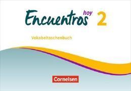 Cover-Bild zu Encuentros Hoy 2. Vokabeltaschenbuch