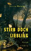 Cover-Bild zu eBook Stirb doch, Liebling