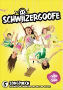 Cover-Bild zu Schwiizergoofe 05. Songbuech