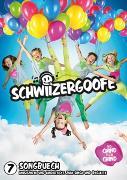 Cover-Bild zu Schwiizergoofe 07. Songbuech