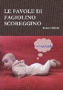 Cover-Bild zu Le Favole Di Fagiolino Scoreggino