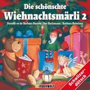 Cover-Bild zu Die schönschte Wiehnachtsmärli 2