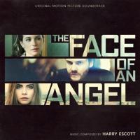 Cover-Bild zu The Face of an Angel. Original Soundtrack