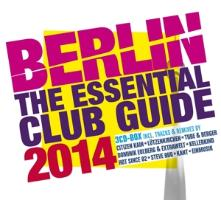 Cover-Bild zu Berlin - The Essential Club Guide 2014 - 2 CDs