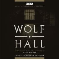 Cover-Bild zu Wolf Hall. Original Soundtrack