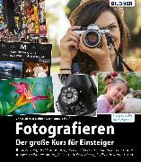 Cover-Bild zu Fotografieren - der große Kurs für Einsteiger (eBook) von Haasz, Christian