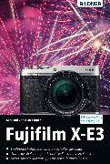 Cover-Bild zu Fujifilm X-E3: Für bessere Fotos von Anfang an! (eBook) von Sänger, Dr. Christian