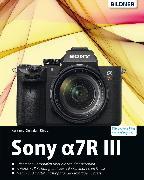 Cover-Bild zu Sony Alpha 7R III: Für bessere Fotos von Anfang an! (eBook) von Sänger, Christian