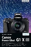 Cover-Bild zu Canon PowerShot G1 X Mark III - Für bessere Fotos von Anfang an! (eBook) von Sänger, Christian