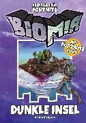 Cover-Bild zu BIOMIA Abenteuer für Fortnite: # 1 Dunkle Insel (eBook) von Mehnert, Achim