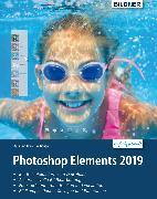 Cover-Bild zu Photoshop Elements 2019 - Das umfangreiche Praxisbuch: leicht verständlich und komplett in Farbe! (eBook) von Sänger, Christian