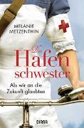 Cover-Bild zu Die Hafenschwester (3) von Metzenthin, Melanie