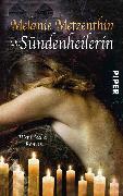 Cover-Bild zu Die Sündenheilerin (eBook) von Metzenthin, Melanie