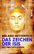 Cover-Bild zu Das Zeichen der Isis (eBook) von Metzenthin, Melanie