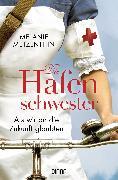 Cover-Bild zu Die Hafenschwester (3) (eBook) von Metzenthin, Melanie