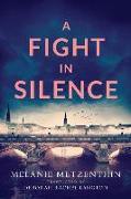 Cover-Bild zu A Fight in Silence von Metzenthin, Melanie