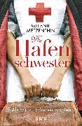 Cover-Bild zu Die Hafenschwester (1) (eBook) von Metzenthin, Melanie