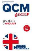 Cover-Bild zu Qcm 300 Tests d'Anglais von Bulger, Anthony