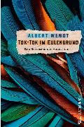 Cover-Bild zu Tok-Tok im Eulengrund (eBook) von Wendt, Albert