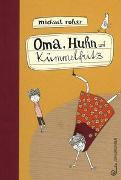 Cover-Bild zu Oma, Huhn und Kümmelfritz von Roher, Michael