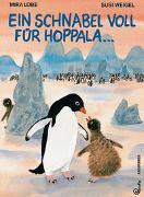Cover-Bild zu Ein Schnabel voll für Hoppala von Lobe, Mira