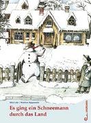 Cover-Bild zu Es ging ein Schneemann durch das Land von Lobe, Mira