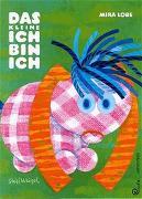 Cover-Bild zu Das kleine Ich bin ich von Lobe, Mira