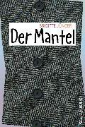 Cover-Bild zu Der Mantel (eBook) von Jünger, Brigitte
