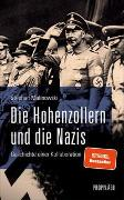 Cover-Bild zu Die Hohenzollern und die Nazis von Malinowski, Stephan