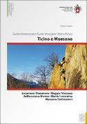 Cover-Bild zu Ticino e Moesano / Tessin und Misox Guida d'arrampcata, Topo d'escalade, Kletterführer