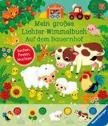 Cover-Bild zu Mein großes Lichter-Wimmelbuch: Auf dem Bauernhof von Grimm, Sandra